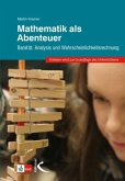 Mathematik als Abenteuer Band III