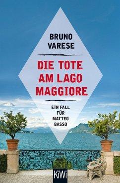 Die Tote am Lago Maggiore / Matteo Basso Bd.1 - Varese, Bruno