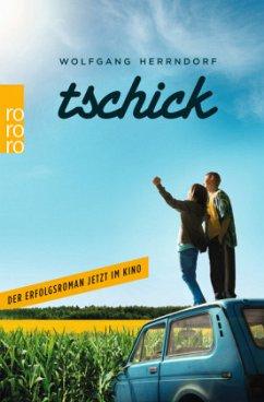 Tschick - Herrndorf, Wolfgang