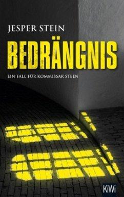Bedrängnis / Kommissar Steen Bd.3 - Stein, Jesper