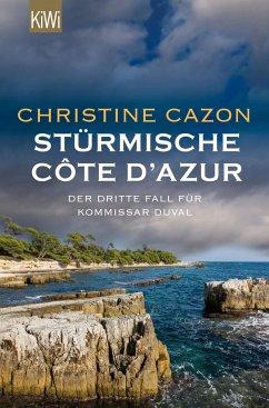 Stürmische Cote d´Azur / Kommissar Duval Bd.3 - Cazon, Christine