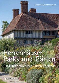 Herrenhäuser, Parks und Gärten - Deh, Sabine; Szameitat, Bent