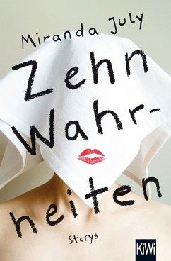 Zehn Wahrheiten - July, Miranda