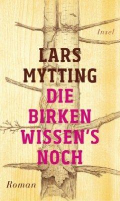 Die Birken wissen's noch - Mytting, Lars