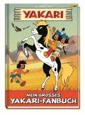 Yakari: Mein großes Yakari-Fanbuch