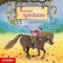 Julia und Smartie / Ponyhof Apfelblüte Bd.6 (1 Audio-CD) - Young, Pippa