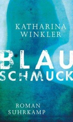 Blauschmuck - Winkler, Katharina
