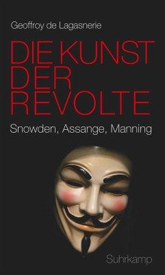 Die Kunst der Revolte - de Lagasnerie, Geoffroy