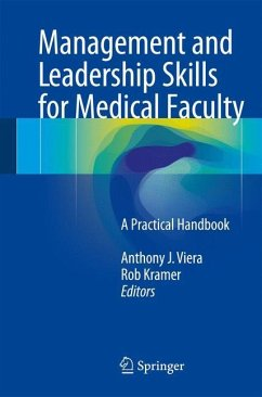 Management and Leadership Skills for Medical Faculty