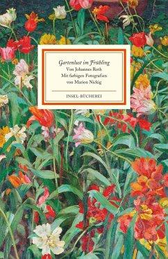 Gartenlust im Frühling - Roth, Johannes