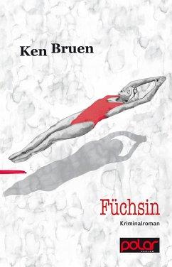 Füchsin - Bruen, Ken