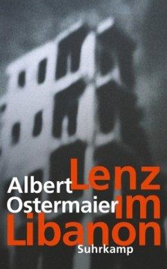 Lenz im Libanon - Ostermaier, Albert