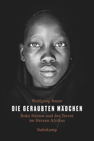 Die geraubten Mädchen - Bauer, Wolfgang