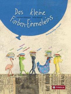 Das kleine Farben-Einmaleins - Ehgartner, Reinhard