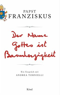 Der Name Gottes ist Barmherzigkeit (eBook, ePUB) - Franziskus, Papst