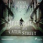 Der Würger von der Cater Street - Historischer Kriminalroman (MP3-Download)