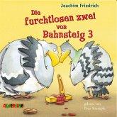 Die furchtlosen zwei von Bahnsteig 3 / Die furchtlosen zwei Bd.1 (MP3-Download)