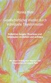 Gesellschaftlicher Wandel durch individuelle Transformation (eBook, ePUB)