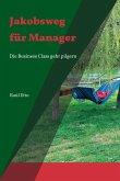 Jakobsweg für Manager (eBook, ePUB)