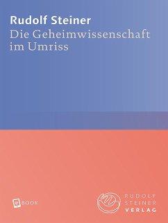 Die Geheimwissenschaft im Umriss (eBook, ePUB) - Steiner, Rudolf