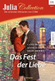 Das Fest der Liebe / Julia Collection Bd.88 (eBook, ePUB)