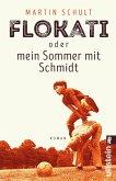 Flokati oder mein Sommer mit Schmidt (eBook, ePUB)