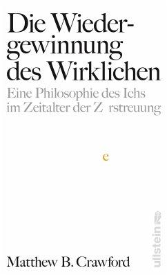 Die Wiedergewinnung des Wirklichen (eBook, ePUB) - Crawford, Matthew B.