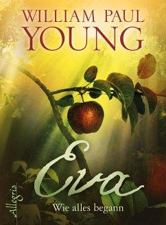 Eva (eBook, ePUB) - Young, William Paul