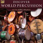 Discover World Percussion-With Arc Music