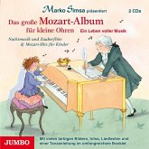 Das Grosse Mozart-Album Für Kleine Ohren.