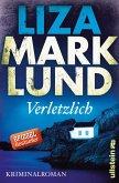 Verletzlich / Annika Bengtzon Bd.11 (eBook, ePUB)
