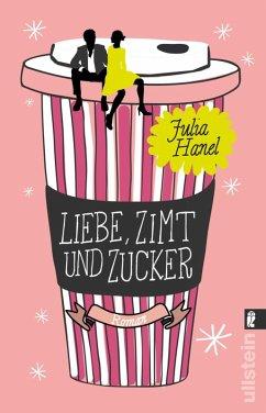 Liebe, Zimt und Zucker (eBook, ePUB) - Hanel, Julia