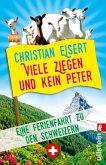 Viele Ziegen und kein Peter (eBook, ePUB)