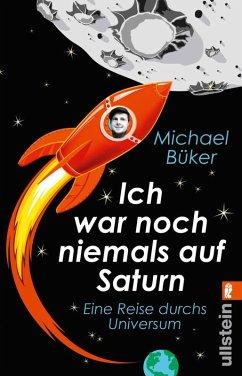 Ich war noch niemals auf Saturn (eBook, ePUB) - Büker, Michael