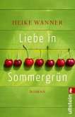 Liebe in Sommergrün (eBook, ePUB)