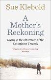 A Mother's Reckoning (eBook, ePUB)