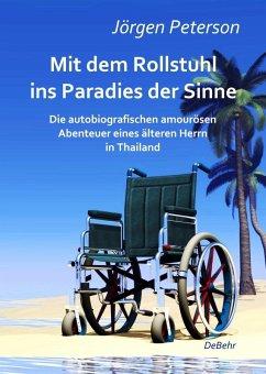 Mit dem Rollstuhl ins Paradies der Sinne - Die ...