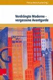 Verdrängte Moderne - vergessene Avantgarde (eBook, PDF)
