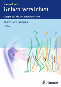 Gehen verstehen (eBook, ePUB) - Götz-Neumann, Kirsten