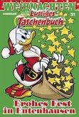 Frohes Fest in Entenhausen / Lustiges Taschenbuch Weihnachten Bd.21 (eBook, ePUB)
