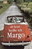 Ab heute heiße ich Margo (eBook, ePUB)