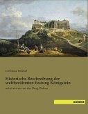 Historische Beschreibung der weltberühmten Festung Königstein