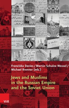 Jews and Muslims in the Russian Empire and the Soviet Union (eBook, PDF) - Wessel, Martin Schulze; Brenner, Michael