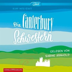 Die Canterbury Schwestern, 2 MP3-CDs - Wright, Kim