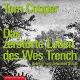 Das zerstörte Leben des Wes Trench, 8 Audio-CDs