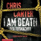 I Am Death. Der Totmacher / Detective Robert Hunter Bd.7 (6 Audio-CDs)