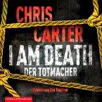 I Am Death. Der Totmacher / Detective Robert Hunter Bd.7 (6 Audio-CDs)