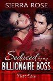Seduced By My Billionaire Boss (The Billionaire Boss Series, #1) (eBook, ePUB)