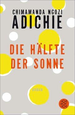 Die Hälfte der Sonne (eBook, ePUB) - Adichie, Chimamanda Ngozi