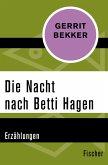 Die Nacht nach Betti Hagen (eBook, ePUB)